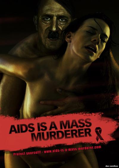 Адольф Гитлер. Печатная реклама AIDS IS A MASS MURDERER (СПИД — это серийный убийца)