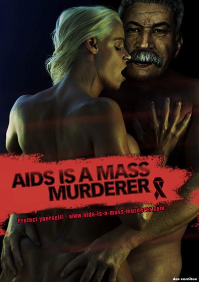 Иосиф Сталин. Печатная реклама AIDS IS A MASS MURDERER (СПИД — это серийный убийца)
